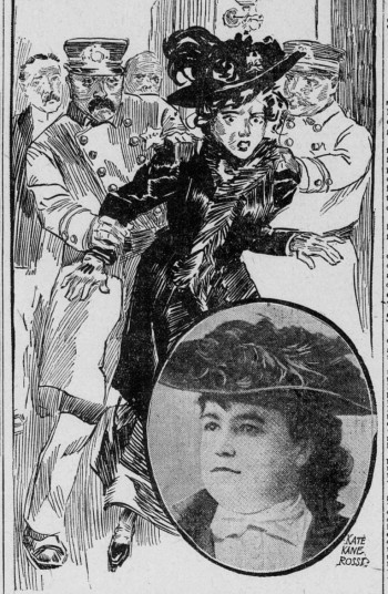 "Kate Kane Rossi in 1908. ""Those policemen actes as brutes. If I had been a man they would have been afraid to attack me,"" she said."